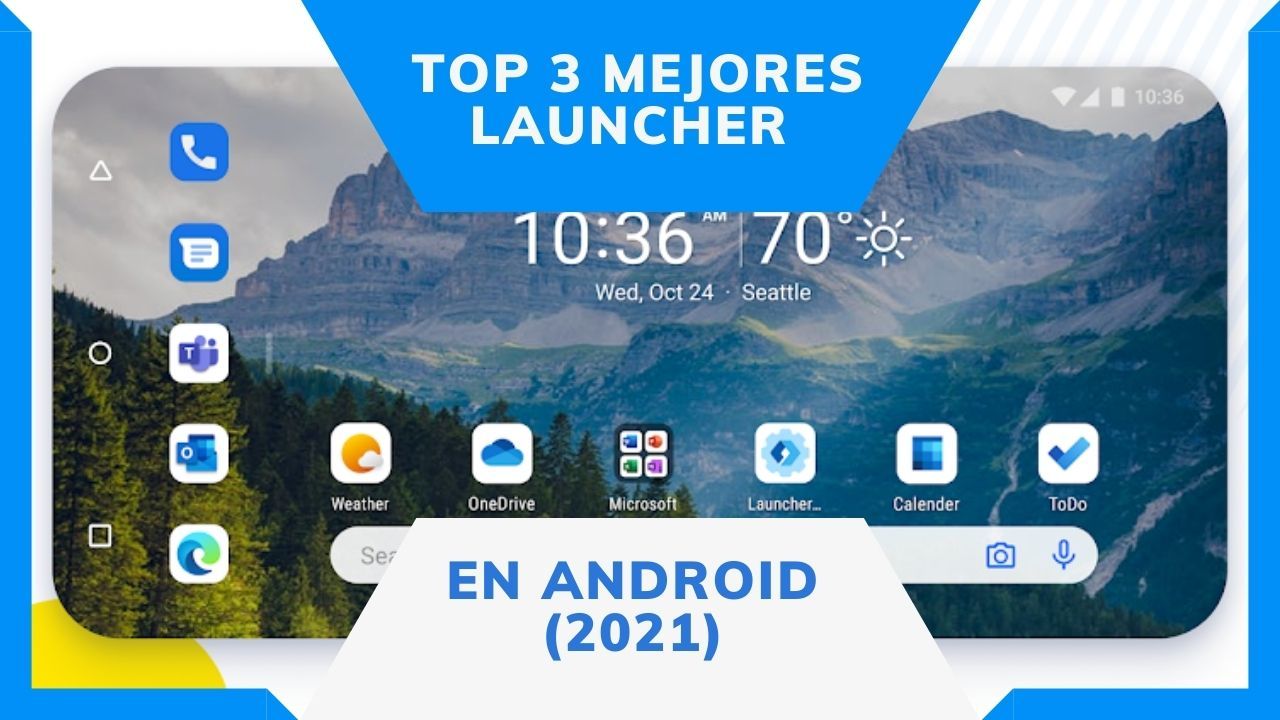 Top 3 mejores launcher en Android (2021)