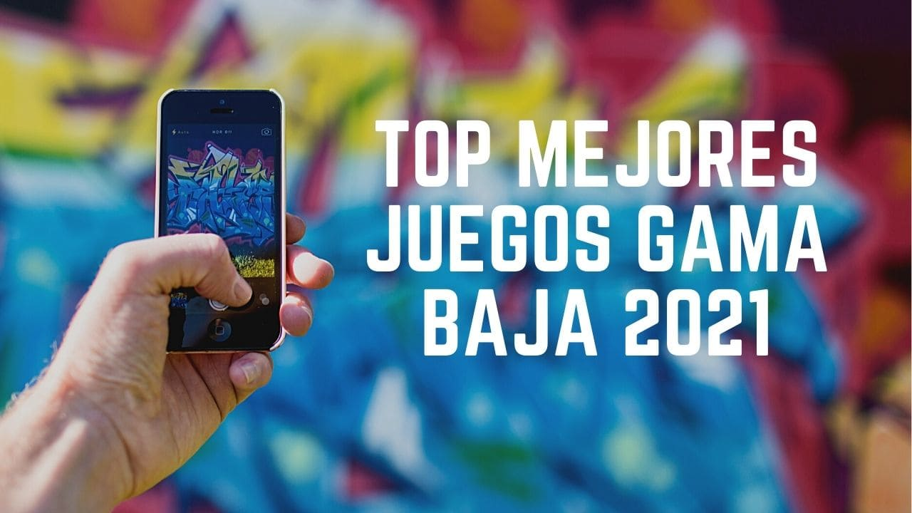 Top mejores juegos Gama baja 2021