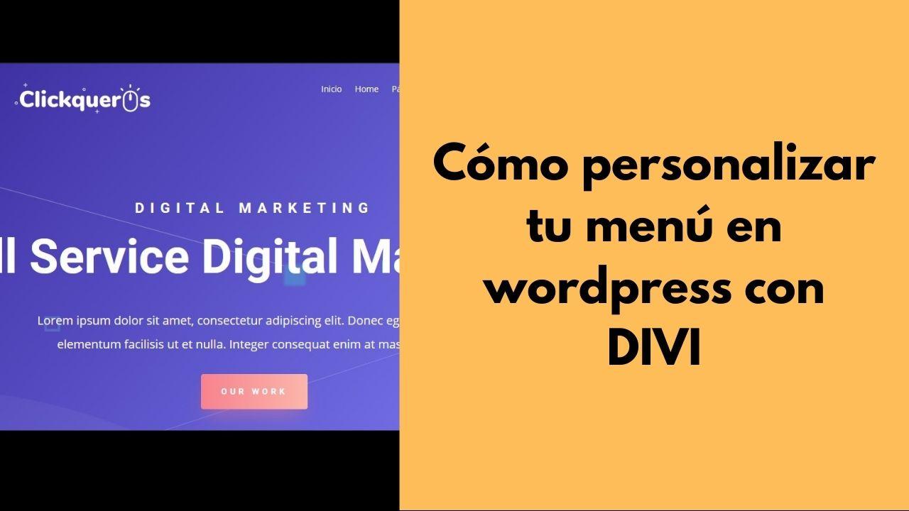 Cómo configurar o personalizar el menú en wordpress con DIVI