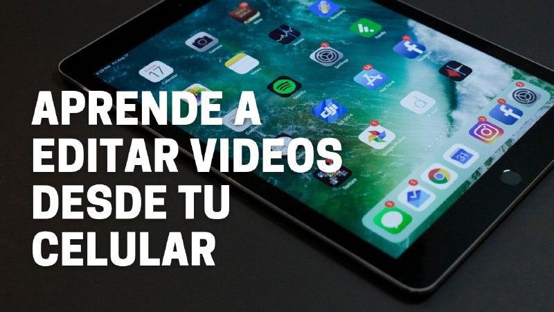 Cómo editar videos en Android y IOS (2021)